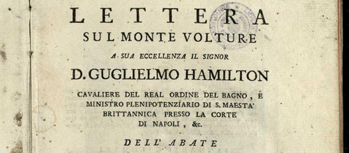 Tata, D. Lettera sul monte Volture a sua eccellenza il signor d. Guglielmo Hamilton. Napoli, 1778