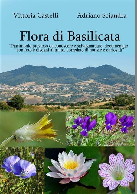 Flora di Basilicata tra passato e presente : dall'Erbario Gavioli al nuovo paesaggio urbano della Città di Potenza
