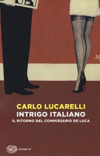 Intrigo italiano : Il ritorno del commissario De Luca