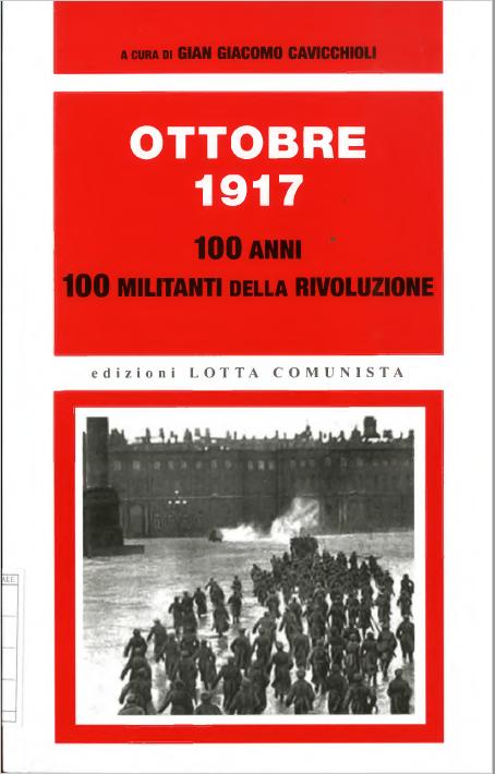 7 novembre: 100° anniversario della Rivoluzione d'Ottobre