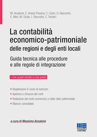 La contabilità economico-patrimoniale delle regioni e degli enti locali : guida tecnica alle procedure e alle regole di integrazione : registrazioni in corso di esercizio