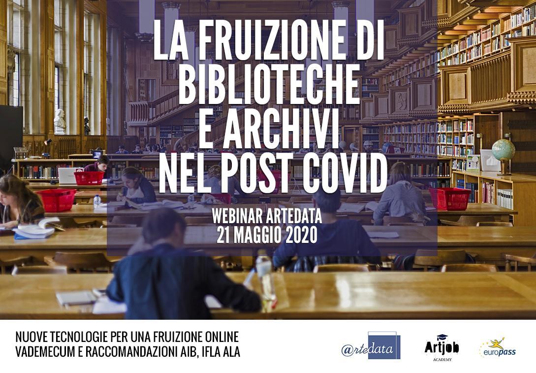 La fruizione di biblioteche e archivi nel post COVID19 - Artedata